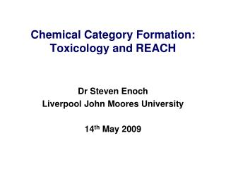 Chemical Category Formation: Toxicology and REACH