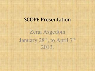 SCOPE Presentation