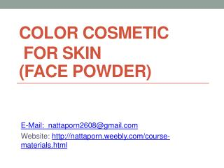 ColOR COSMETic  FOR SKIN  Face powder