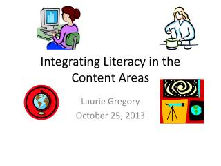 Integrating Literacy in the Content Areas