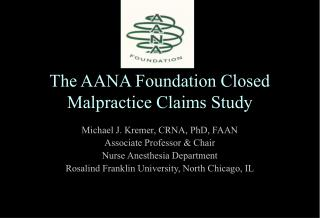 The AANA Foundation Closed Malpractice Claims Study
