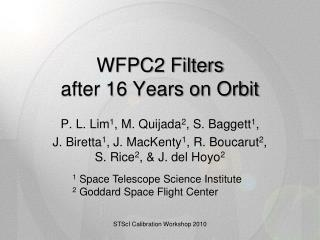 WFPC2 Filters after 16 Years on Orbit