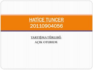 HATİCE TUNCER 20110904056