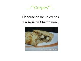 ….°°Crepes°°…