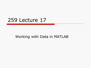 259  Lecture 17