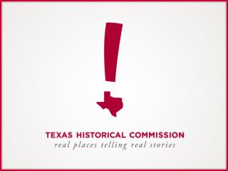 State and Federal Review at the  Texas Historical Commission