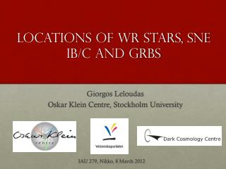 LOCATions  of WR stars, SNE IB/c and GRBs