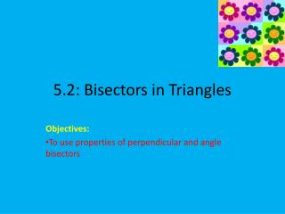 5.2: Bisectors in Triangles
