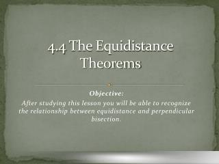 4.4 The Equidistance Theorems
