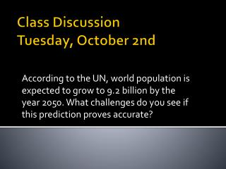 Class Discussion Tuesday , October  2nd