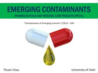 Emerging Contaminants pharmaceuticals and personal care products (PPCP s )