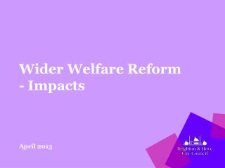 Wider Welfare Reform - Impacts