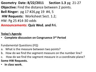 Geometry  Date : 8/22/2011  Section 1.3  pg   21-27