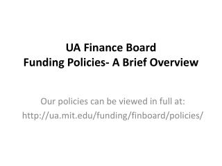UA Finance Board Funding Policies- A Brief Overview
