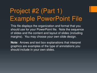 Project #2 (Part 1) Example PowerPoint File