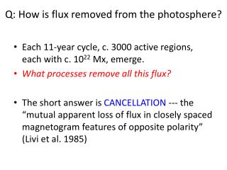 Q: How is flux removed from the photosphere?
