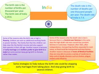 The birth rate is  the number  of births  per thousand  per year. The birth rate of India is 20.6.