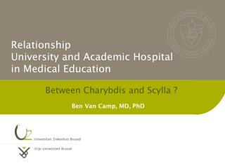 Relationship   University and Academic Hospital  in Medical Education