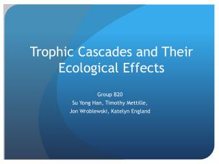 Trophic  C ascades and Their  E cological  E ffects