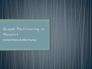 Graph Partitioning in Parallel