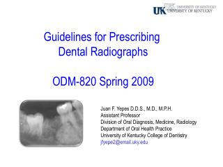 Guidelines for Prescribing  Dental Radiographs ODM-820 Spring  2009