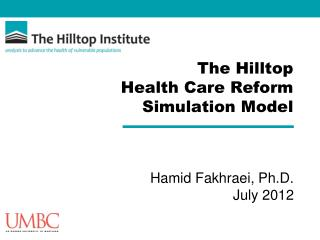 The Hilltop  Health Care Reform Simulation Model