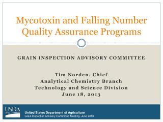 Mycotoxin  and Falling Number Quality Assurance Programs