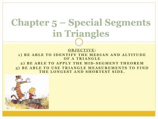 Chapter 5 – Special Segments in Triangles