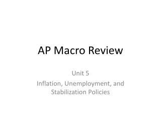 AP Macro Review