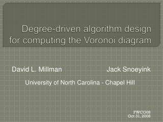 Degree-driven algorithm design for computing the Voronoi diagram
