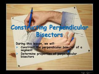 Constructing Perpendicular Bisectors