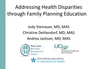 Addressing Health Disparities through Family Planning Education