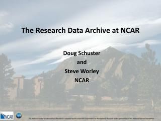 The Research Data Archive at NCAR