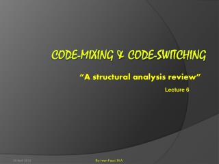 Code-mixing & Code-switching