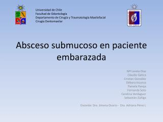 Absceso submucoso en paciente embarazada