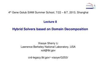 Lecture 8 Hybrid Solvers based on Domain Decomposition