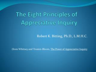 The Eight Principles of Appreciative Inquiry