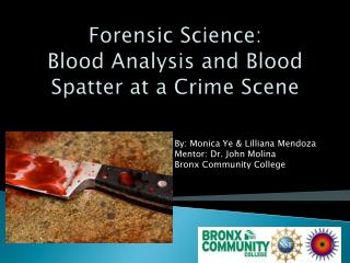 Forensic Science: Blood Analysis and Blood Spatter at a Crime Scene