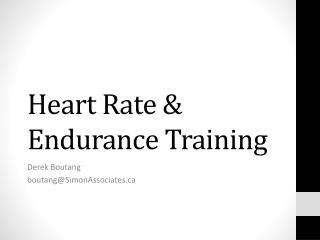 Heart Rate & Endurance Training