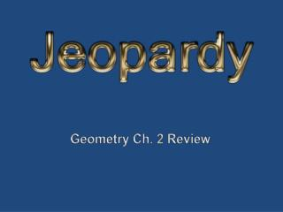 Geometry Ch. 2 Review