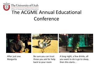 The ACGME Annual Educational Conference