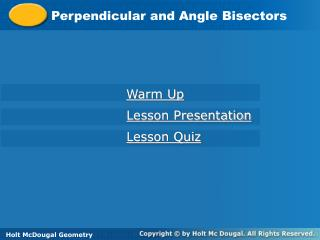 Perpendicular and Angle Bisectors