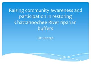 Raising community awareness and participation in restoring Chattahoochee River riparian buffers