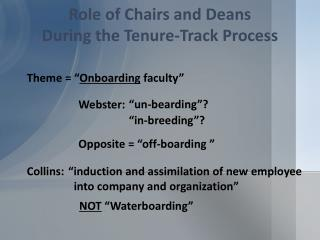 Role of Chairs and Deans During the Tenure-Track Process