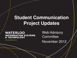 Student Communication Project Updates