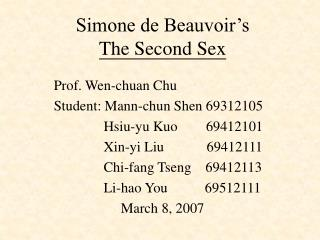 Simone de Beauvoir s  The Second Sex