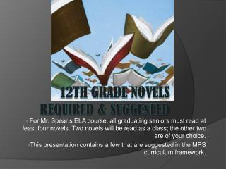 12th Grade Novels Required & Suggested