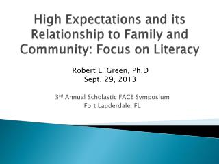 High Expectations and its Relationship to Family and  Community: Focus on Literacy