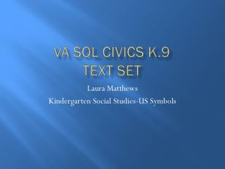 VA SOL CIVICS K.9 text set
