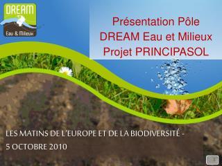 LES MATINS DE L'Europe et de la biodiversité -                    5 Octobre 2010